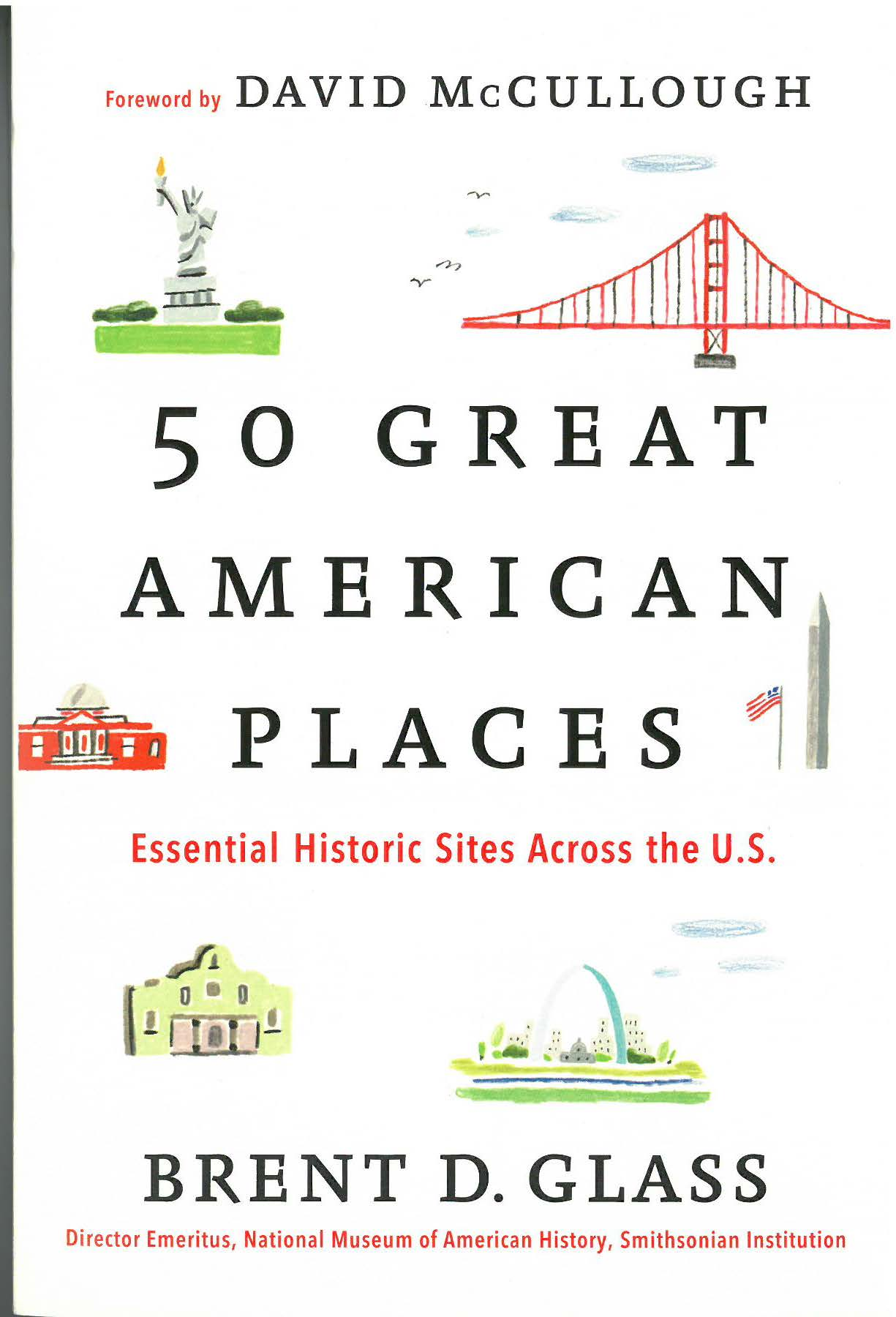 Great American Places  Essential Historic Sites Across The - Great museums in us